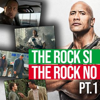 Puntata 29 - THE ROCK SI - THE ROCK NO PT.1