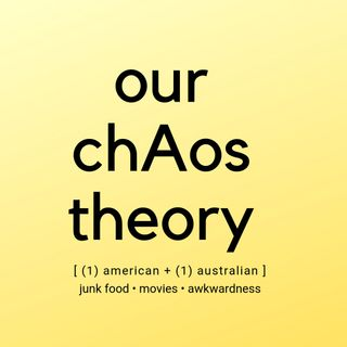 Our Chaos Theory
