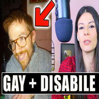 Essere GAY e DISABILI è TROPPO!