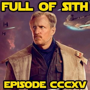 Episode CCCXV: Teach Me You Did and an Irish Preview