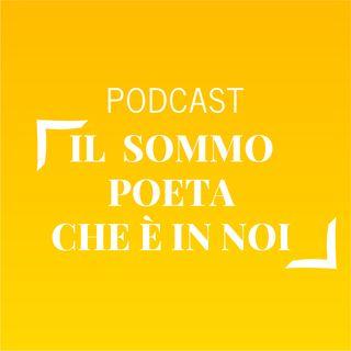 #508 - Il Sommo Poeta che è in noi | Buongiorno Felicità