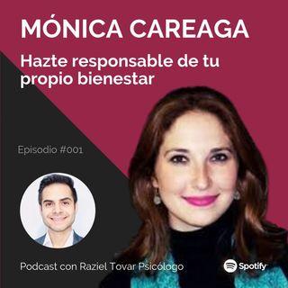 001 Hazte responsable de tu propio bienestar - Mónica Careaga