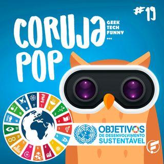 Coruja POP #19 A década da Ação e os 17 ODS