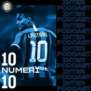 10 NUMERI 10 ep. 01 | Lautaro Martinez