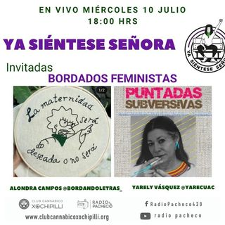 """Bordados Feministas "" Ya Siéntese Señora Prog 3"