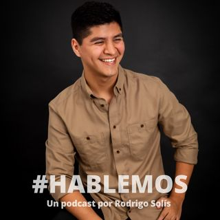 EP0 | #HABLEMOS de #HABLEMOS