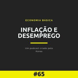 Economia Básica - Inflação e desemprego - 65
