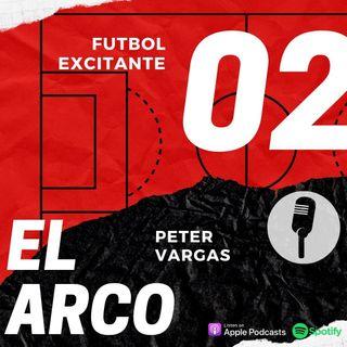 Episodio 2. El Arco... con Peter Vargas