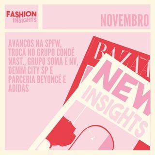 New Insights: Avanços na SPFW, troca no grupo Condé Nast, grupo Soma e NV, Denim City SP e parceria Beyoncé e Adidas