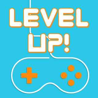 Level Up! Ep. 46 (8.2.18) - Who To Watch At EVO 2018