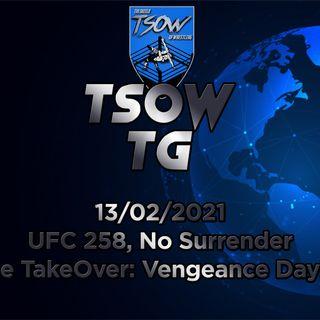 UFC 258, No Surrender e TakeOver Vengeance Day - TSOW TG 13/02/21