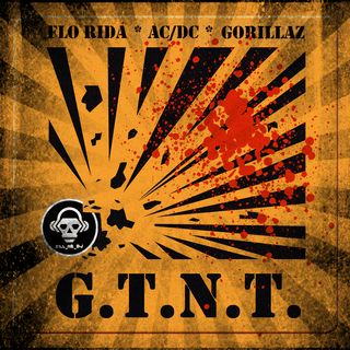 Kill_mR_DJ - GTNT (Flo Rida vs ACDC vs Gorillaz)