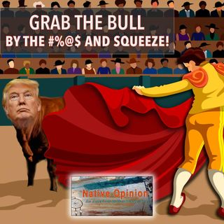 "Episode 68 ""Grab The Bull By The #%@$ And Squeeze"