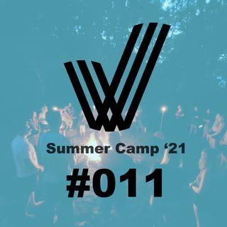 "Episode 11 - ""Keep Going.""  -  Friday Night Summer Camp '21 Sermon"