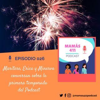 026- Maritere, Erica y Minerva conversan sobre la primera temporada del Podcast.