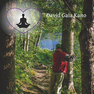 Spiritual Bio of Your Host: David Gaia Kano
