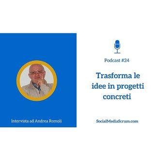#24 Intervista a Andrea Romoli