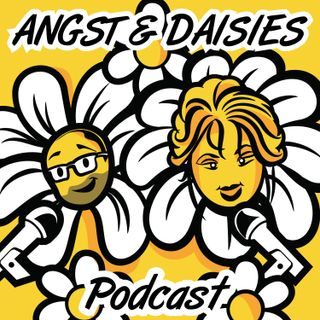 Angst And Daisies Episode 33