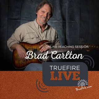 Brad Carlton - Celebrating 50 Years of Guitar Instruction: Performance & Interview