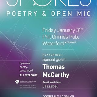 "Renowned poet and Cappoquin native Thomas McCarthy is the upcoming ""Spokes"" guest"