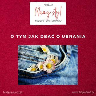 009 - Mamy (eko) styl -  jak dbać o ubrania