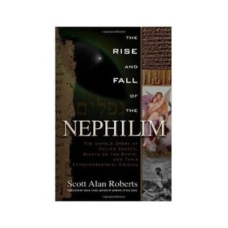 Scott Roberts: The Rise and Fall of the Nephilim