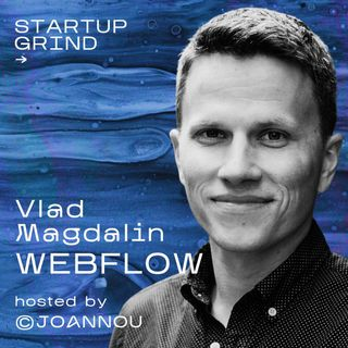 Fourth time Lucky with Vlad Magdalin (Webflow)