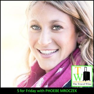 5 for Friday with Phoebe Mroczek