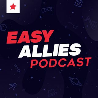 Easy Allies Podcast #228 - August 21, 2020