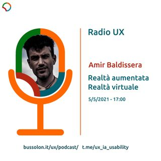05/05/2021 - Amir Baldissera: Realtà aumentata, realtà virtuale