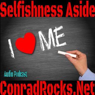 Putting Selfishness Aside