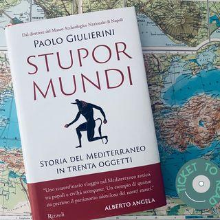 Ticket to read - Stupor mundi. Dalle relazioni finite a Barbie... al Mediterraneo 25/4/21