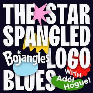 The Star-Spangled Bojangles (Logo) Blues