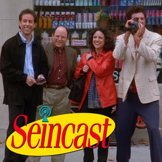 Seincast 179 - The Finale, Part 1