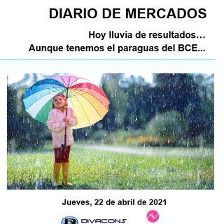 DIARIO DE MERCADOS Jueves 22 Abril