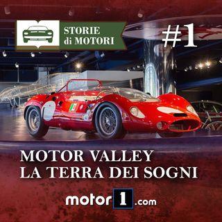 01 - Motor valley, i confini della Terra dei Motori