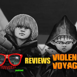 MOTN Reviews: Violence Voyager (2018)