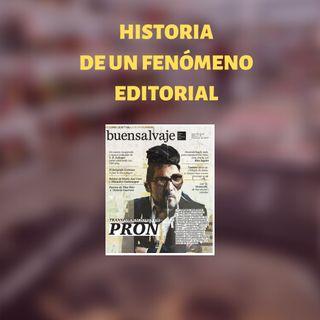 Buensalvaje: La historia de un fenómeno editorial