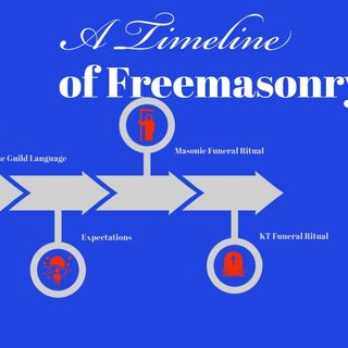 Whence Came You? - 0460 - A Timeline of Freemasonry Pt. 3