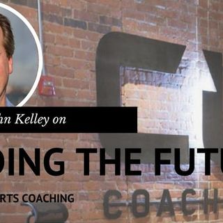 Sports of All Sorts: CoachUp CEO John Kelly
