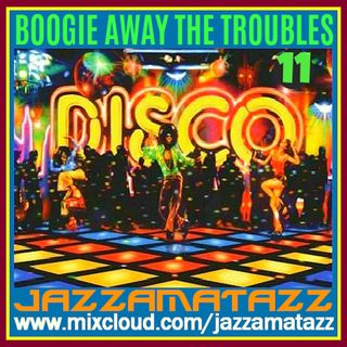 Boogie Away The Troubles 11