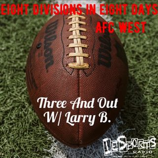 Three And Out- Eight Divisions In Eight Days: AFC West