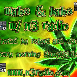 n3 radio's Wake & Bake with Robert & Stacy 12/5/18