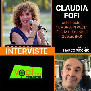 """CLAUDIA FOFI presenta """"UMBRIA IN VOCE"""" su VOCI.fm - clicca PLAY e ascolta l'intervista"""