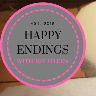 Happy Endings with Joy Eileen