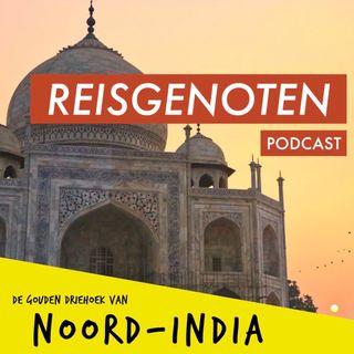 E09 Gouden Driehoek van Noord-India: overbevolkt Delhi en de ultieme Taj Mahal-tip