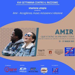 Libera Radio - Stazione Utopia - AMIR - Accoglienza, musei, inclusione e relazion