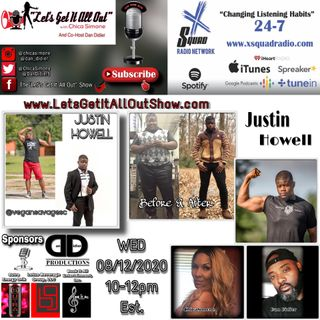 08-12-2020 Our Special Guest Today Is Justin Howell!