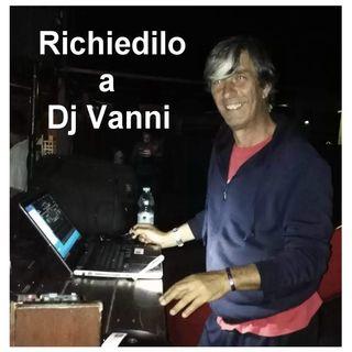 Richiedilo a Dj Vanni #081