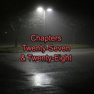 Chapter Twenty-Seven & Twenty-Eight | Teenage Drama Meets Politics